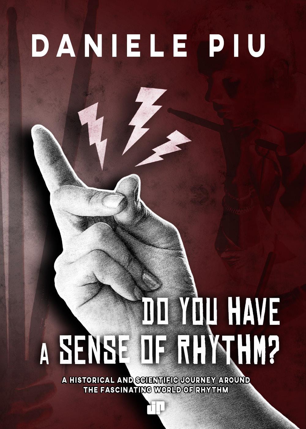 Do you have a sense of rhythm?