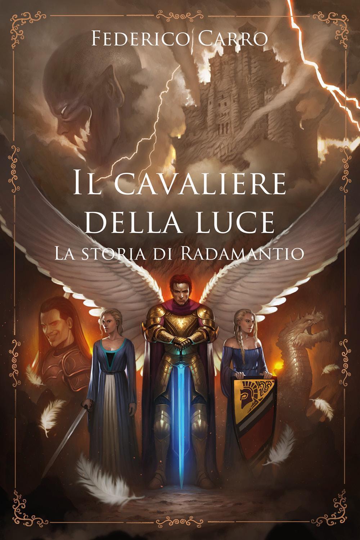 Il cavaliere della luce la storia di Radamantio