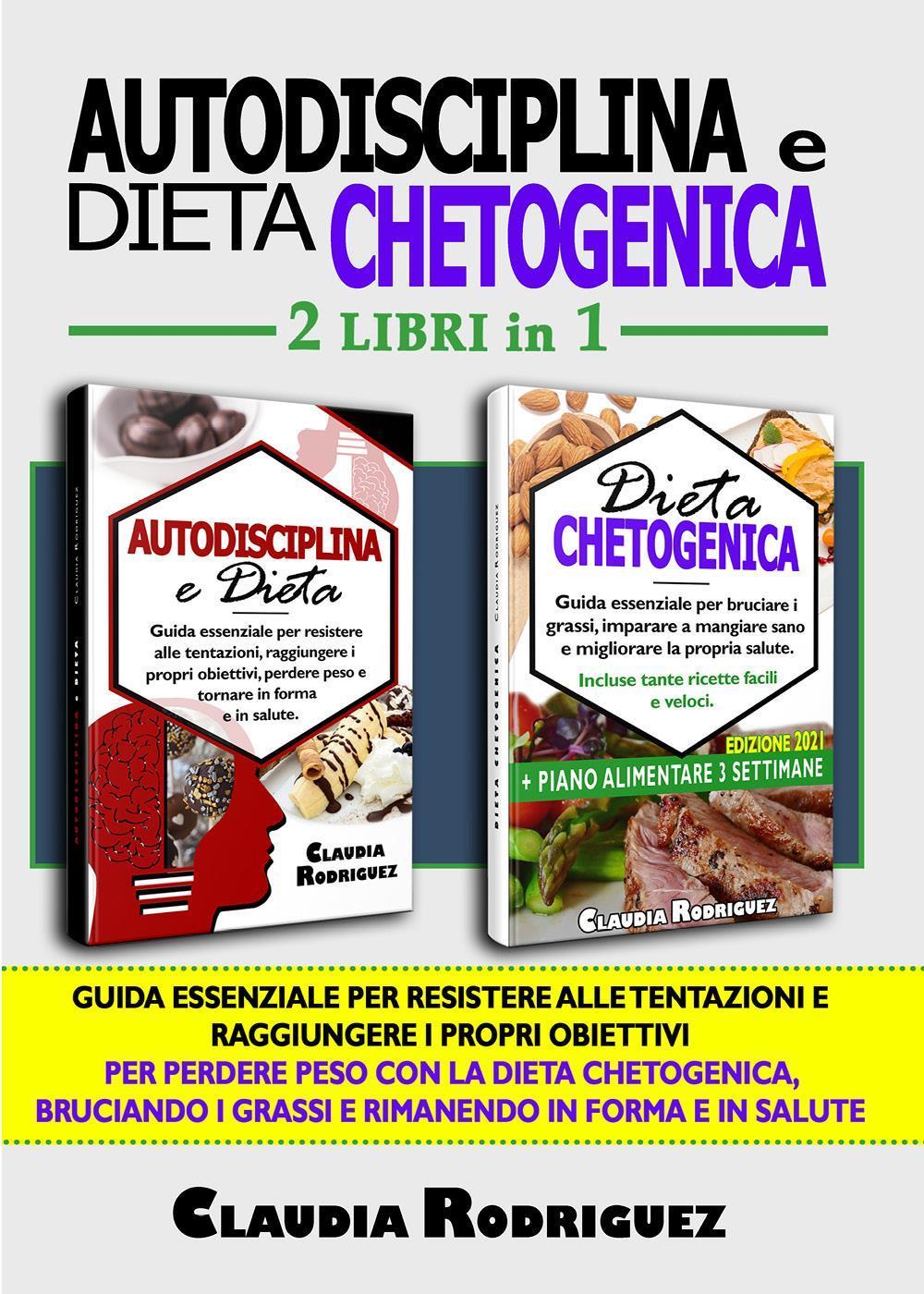 Autodisciplina e dieta Chetogenica