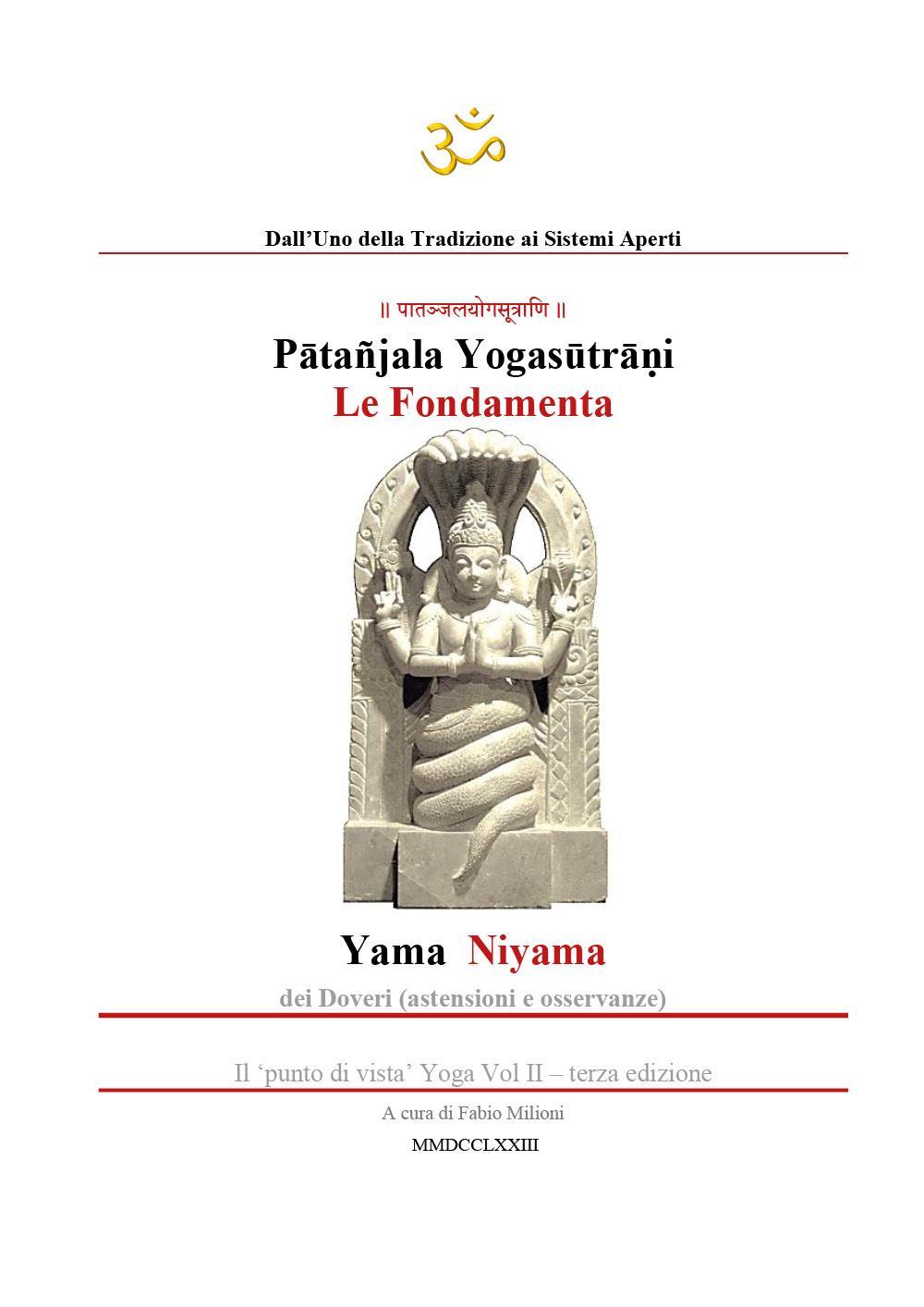 Yogasutra di Patanjali. Le fondamenta: Yama e Niyama