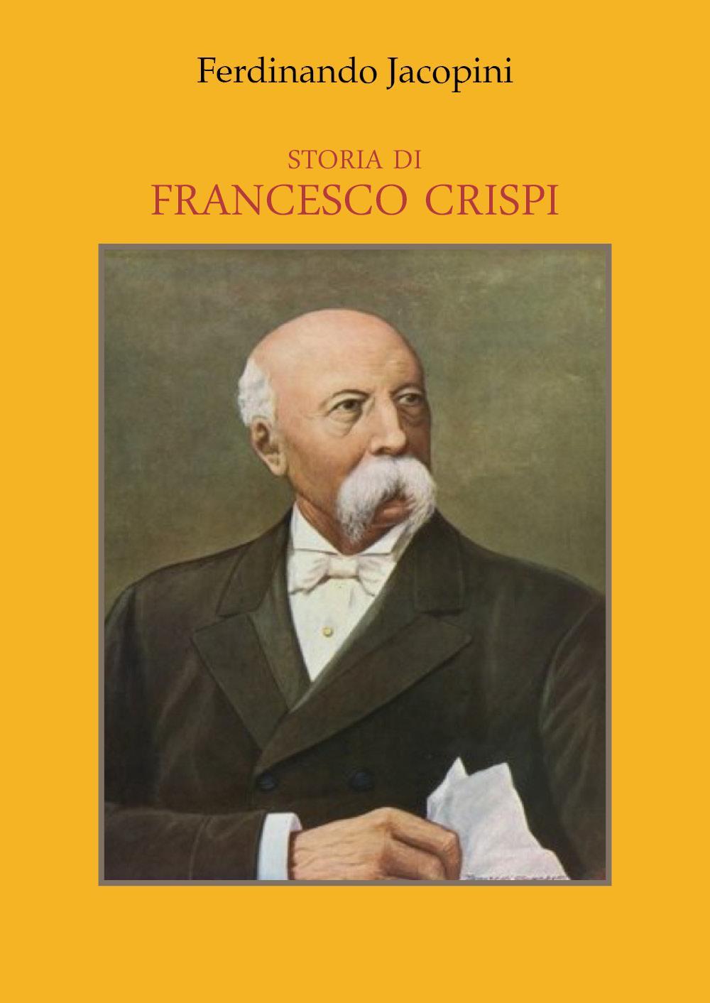 Storia di Francesco Crispi