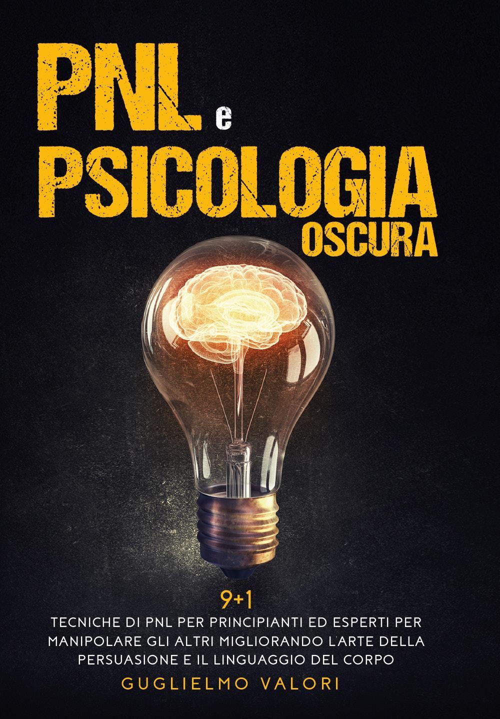 PNL e Psicologia Oscura