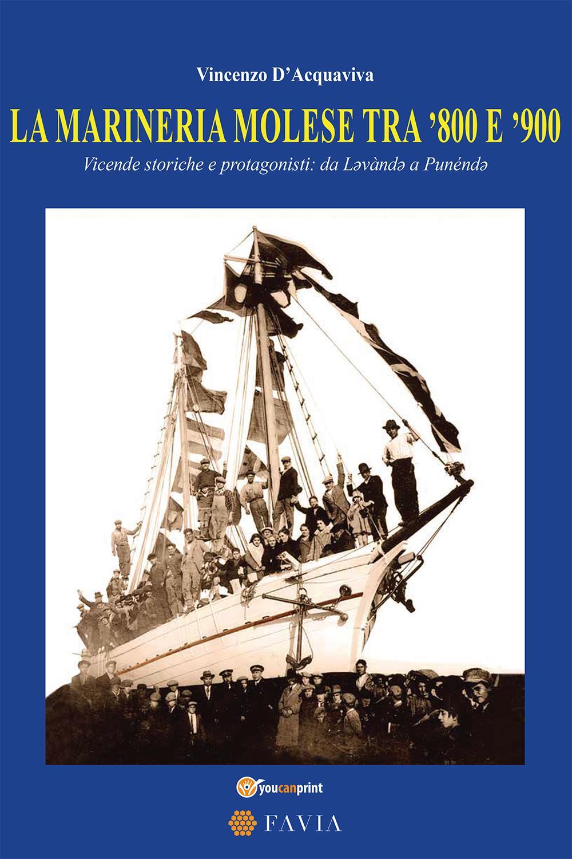 La marineria Molese tra '800 E '900