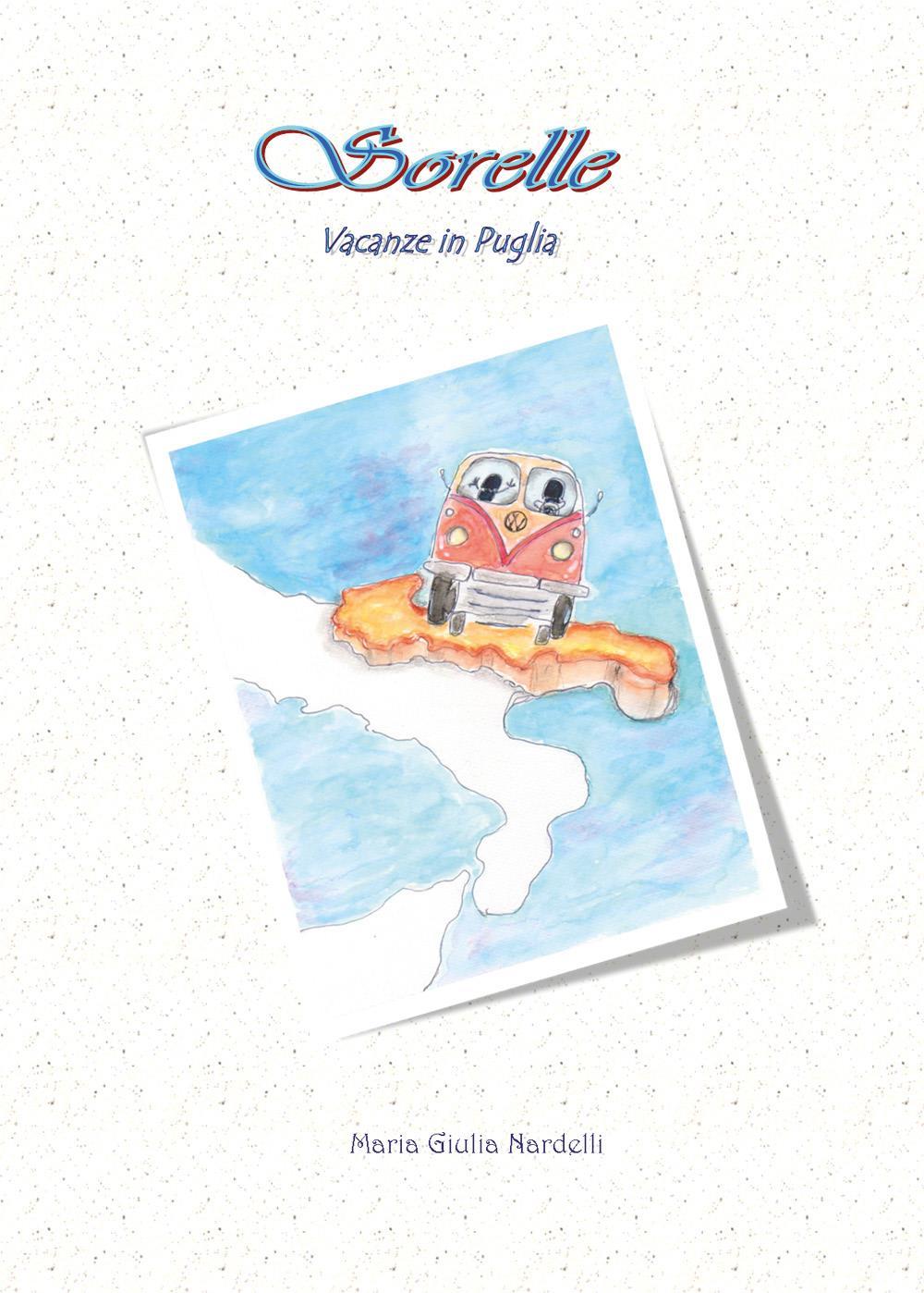 Sorelle-Vacanze in Puglia