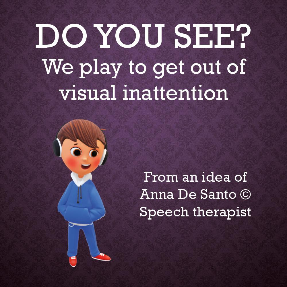 Do You See? We play to get out of visual inattention
