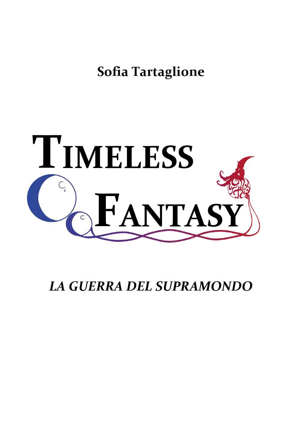 Timeless Fantasy I
