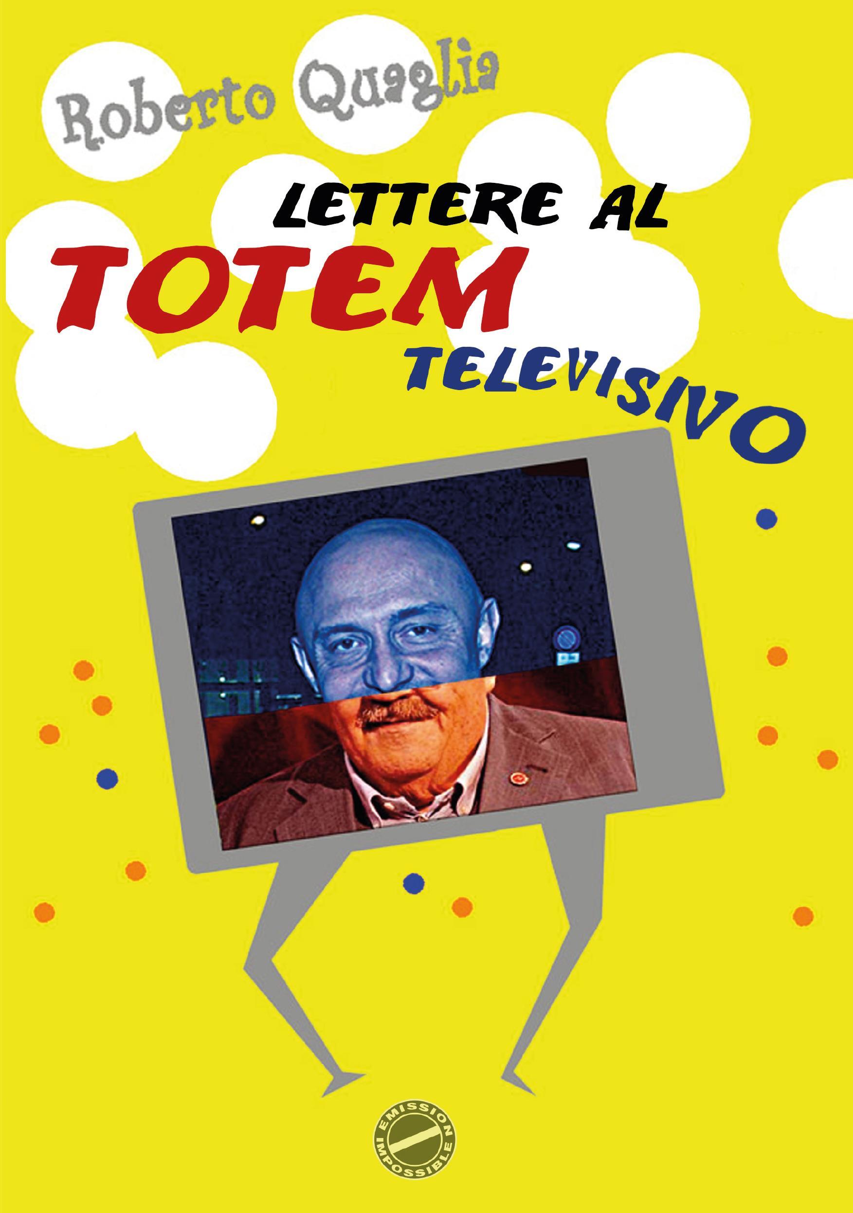 Lettere al Totem Televisivo