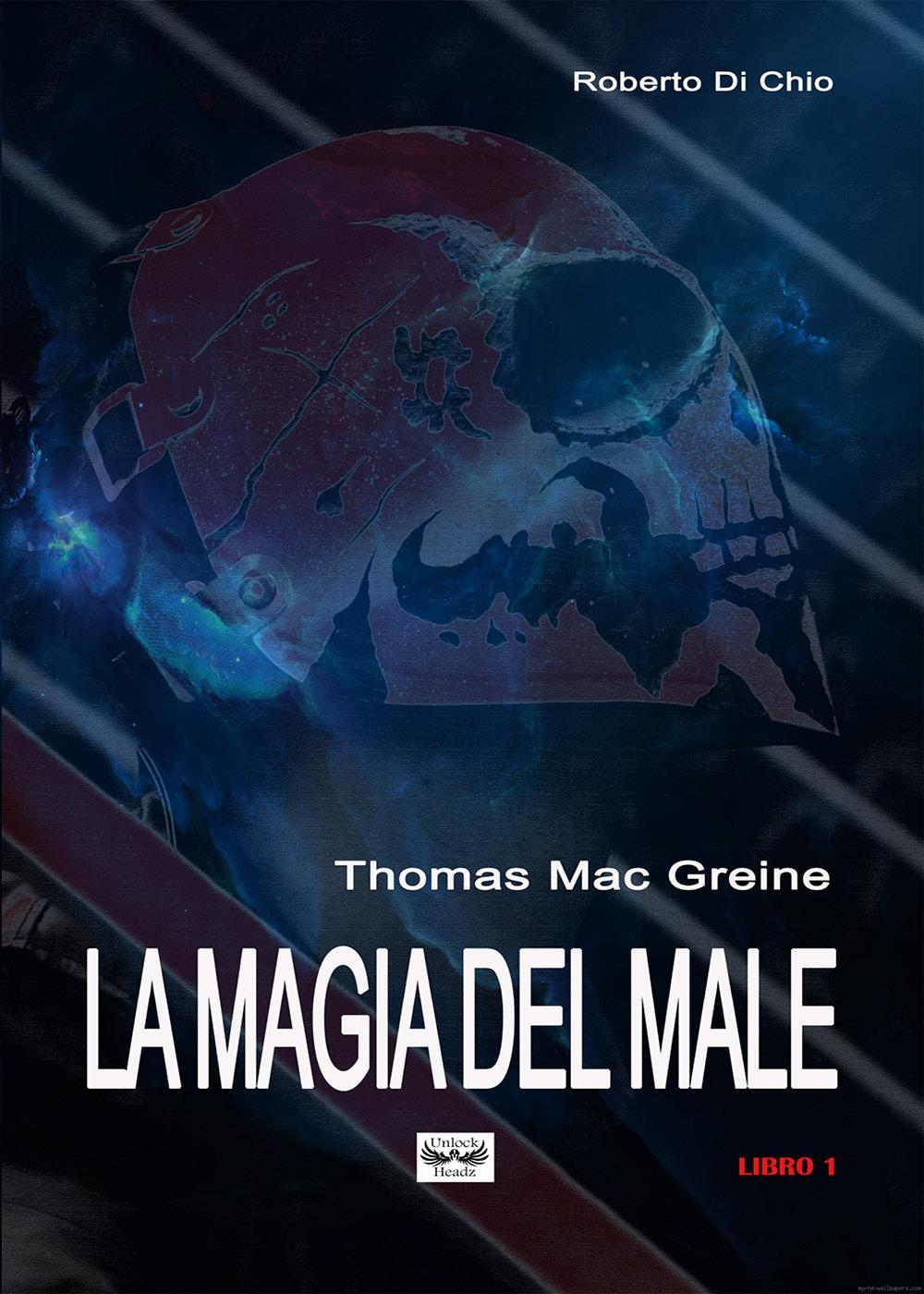 Thomas Mac Greine - La magia del Male