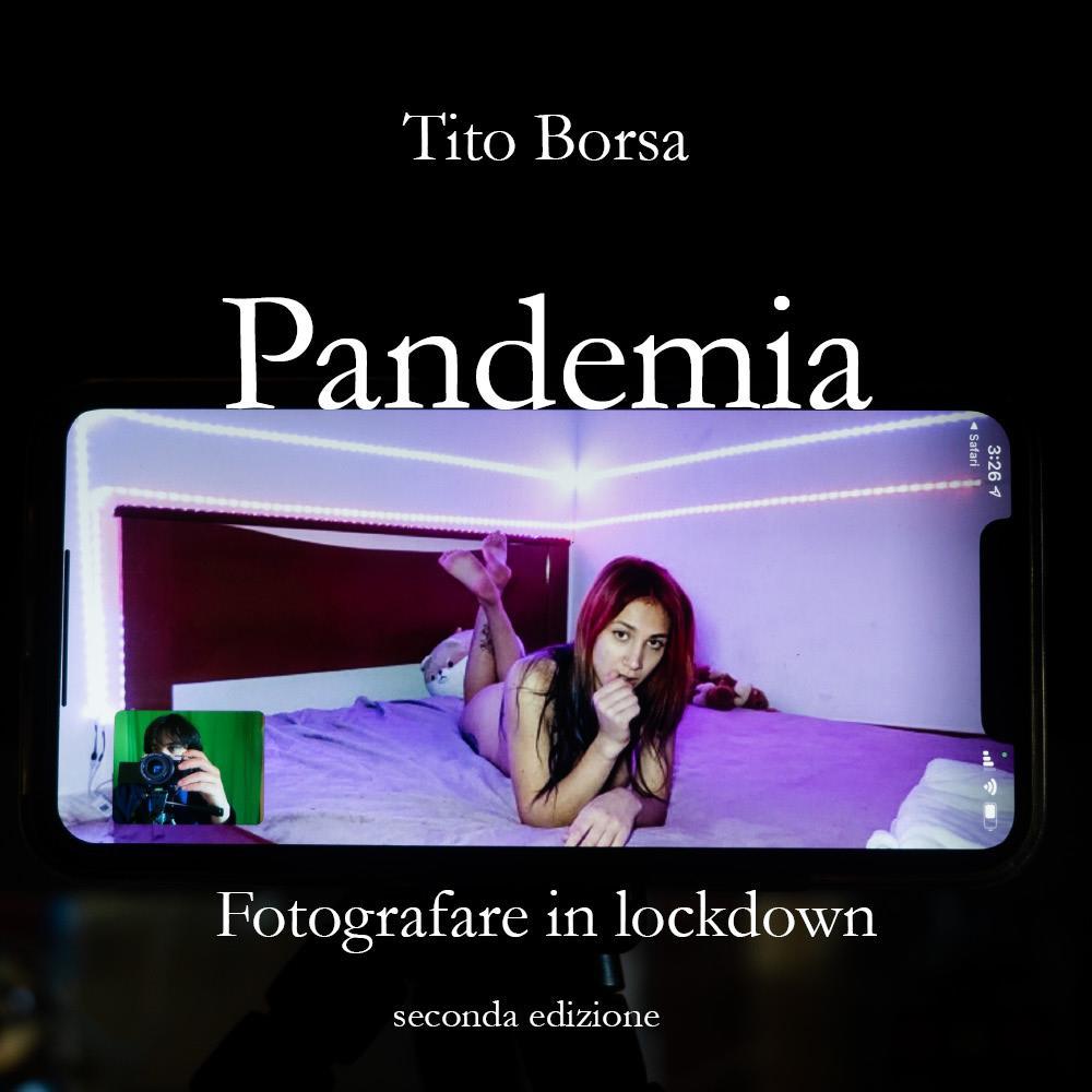 Pandemia. Fotografare in lockdown