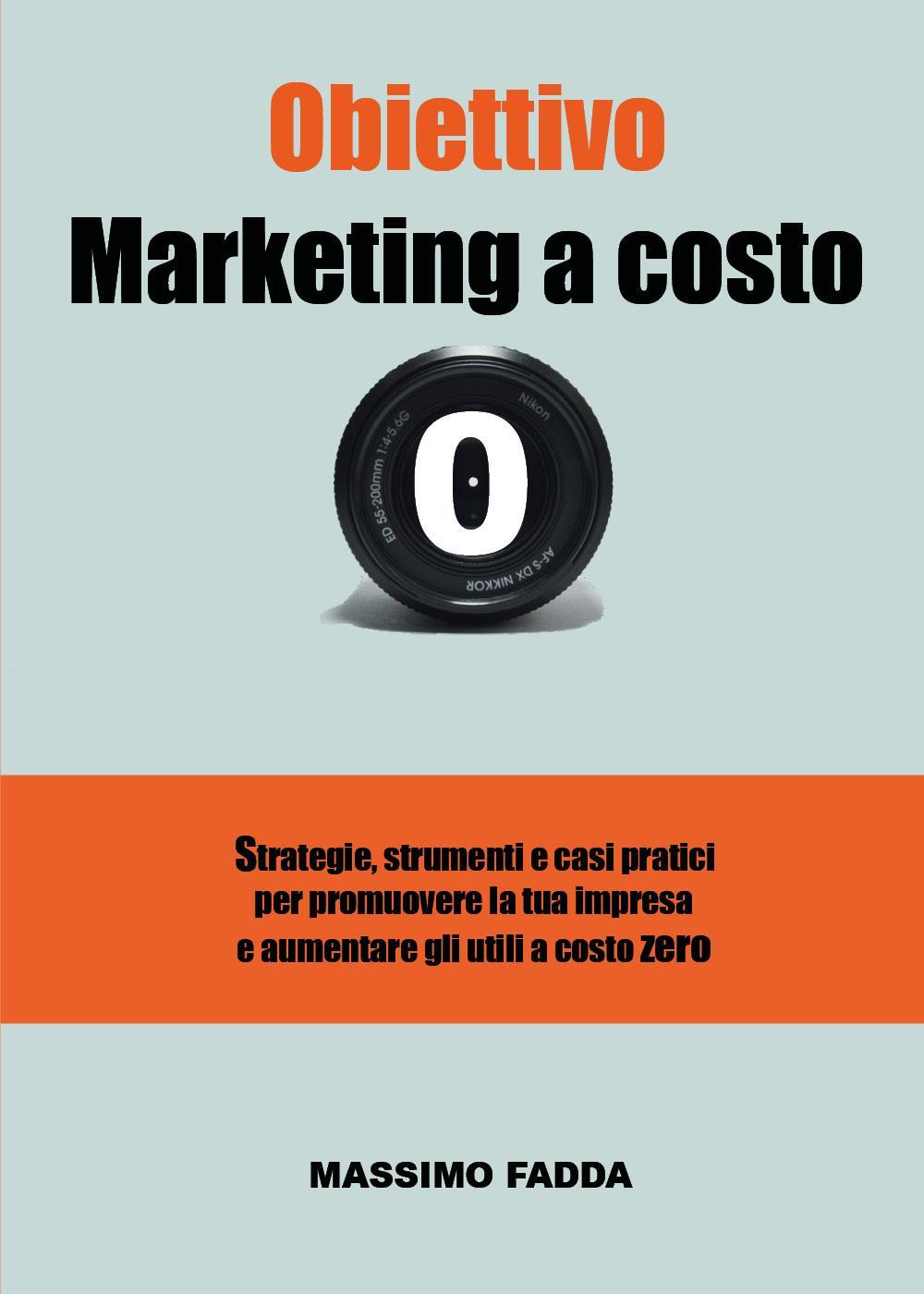 Obiettivo Marketing a costo zero