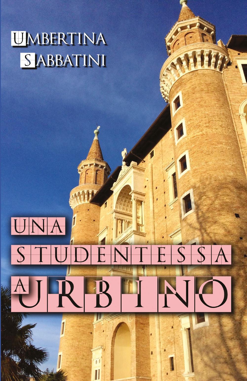 Una Studentessa a Urbino