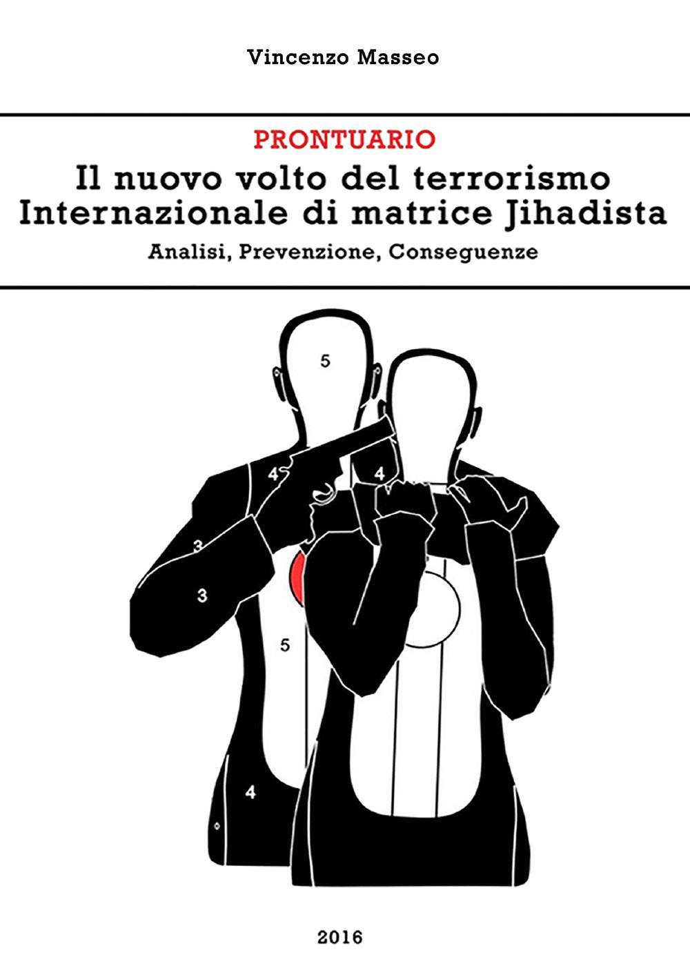 Il nuovo volto del terrorismo Internazionale di matrice Jihadista