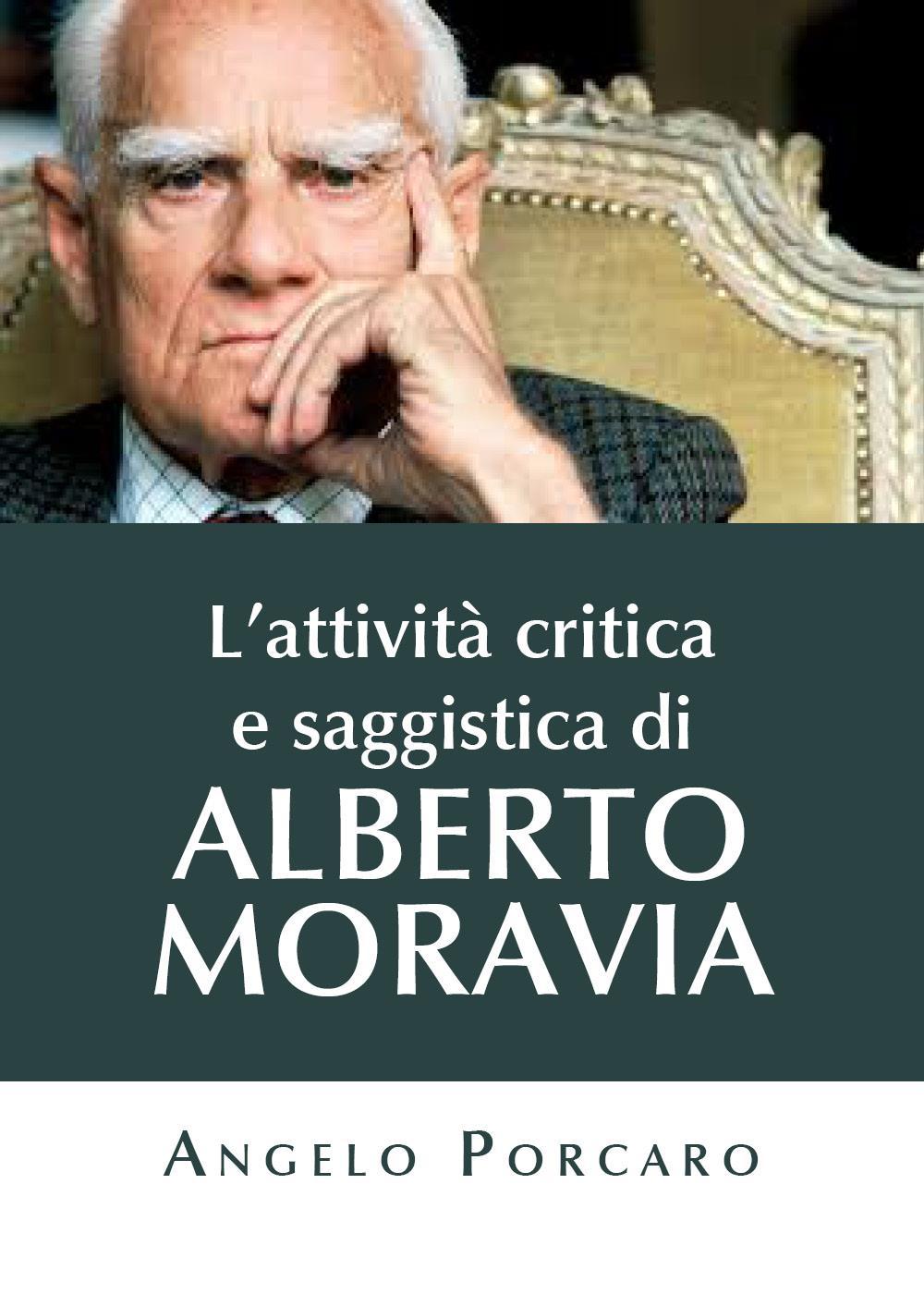 L'attività critica e saggistica di Alberto Moravia