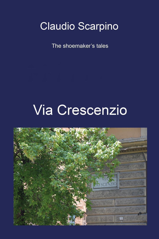 The shoemaker's tales - Via Crescenzio
