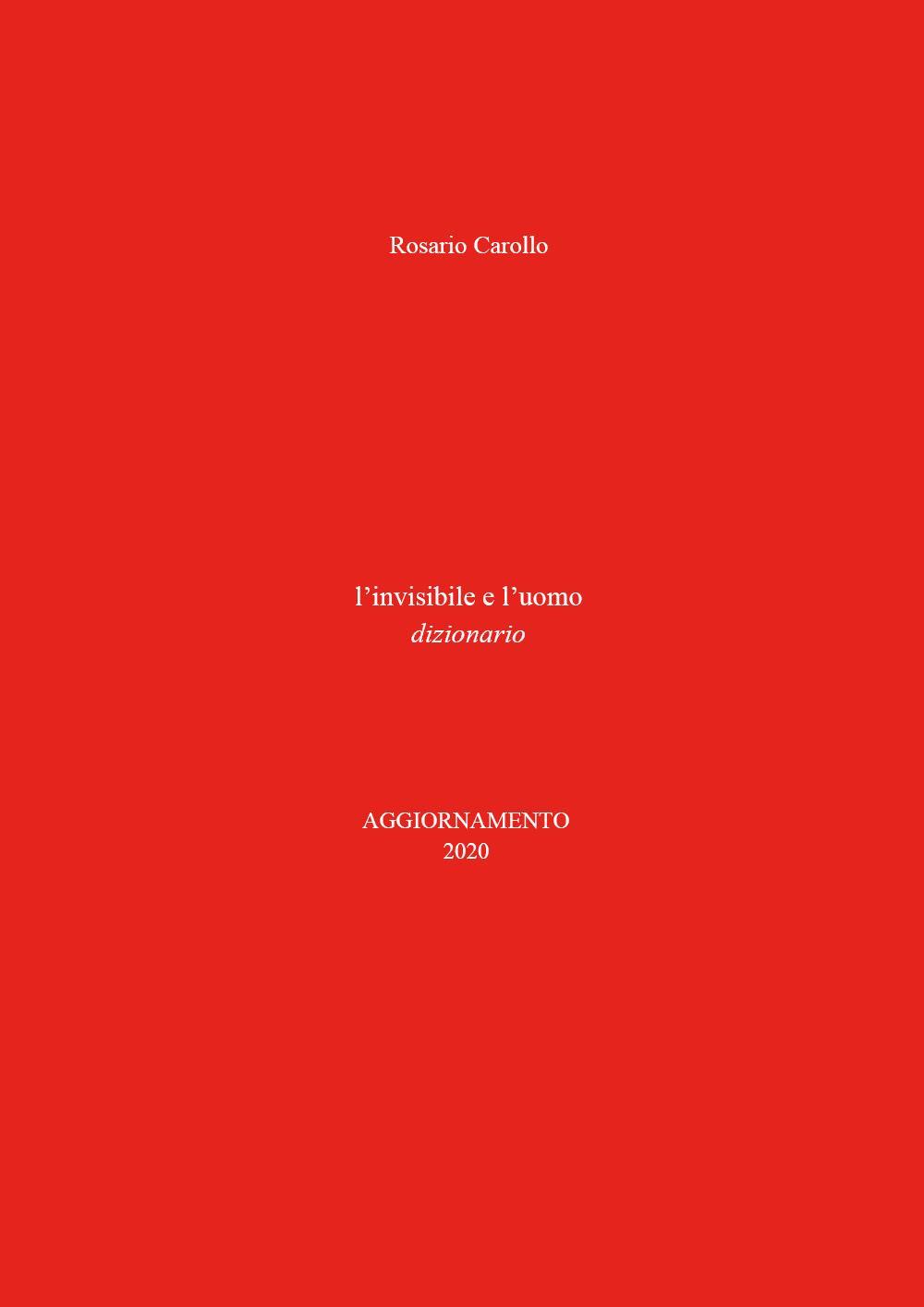 L'Invisibile e l'Uomo, aggiornamento 2020