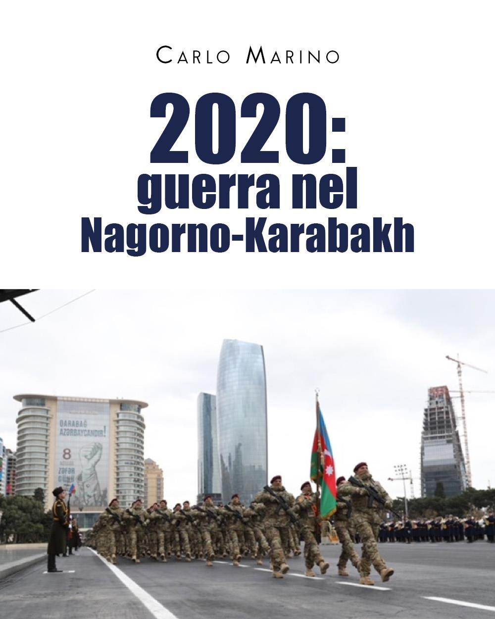 2020: Guerra nel Nagorno-Karabakh
