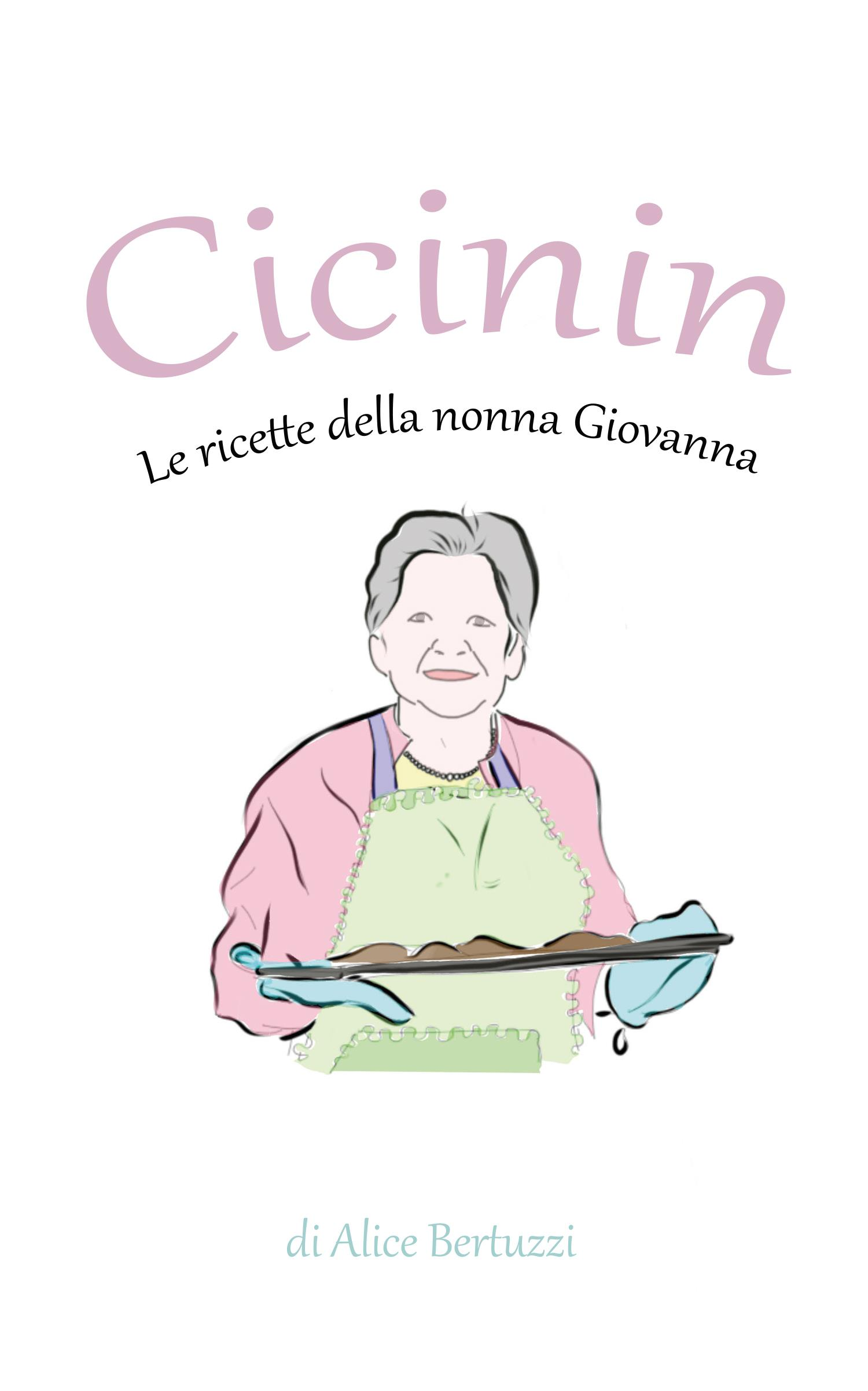 Cicinin. Le ricette della nonna Giovanna