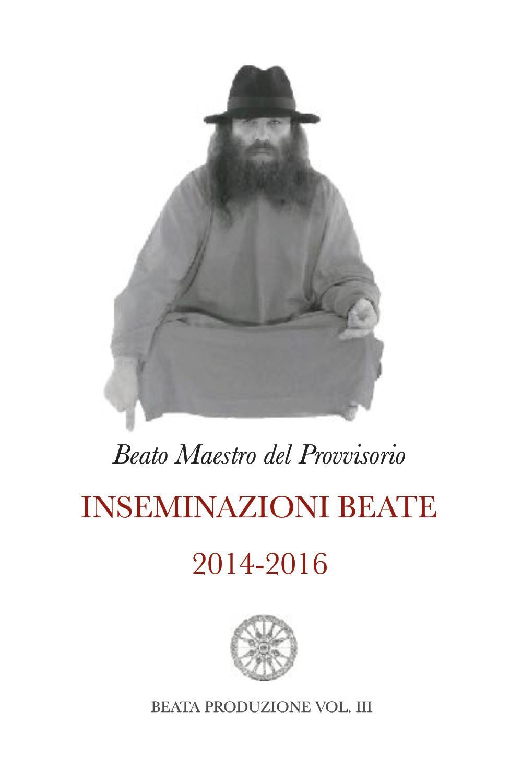 Inseminazioni Beate 2014-2016 VOL. III