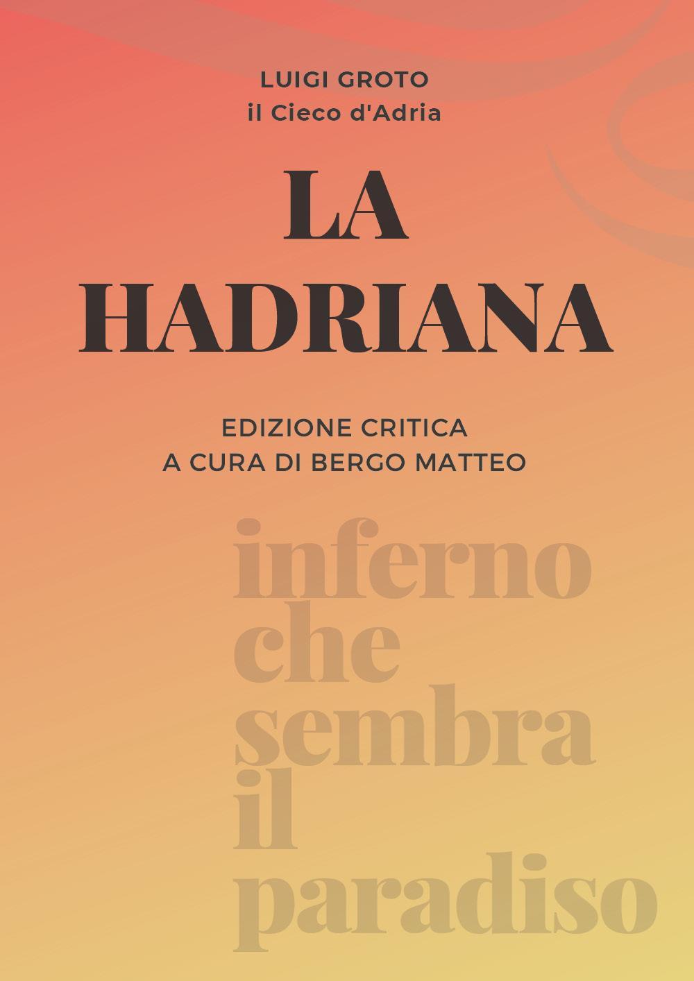 La Hadriana di Luigi Groto