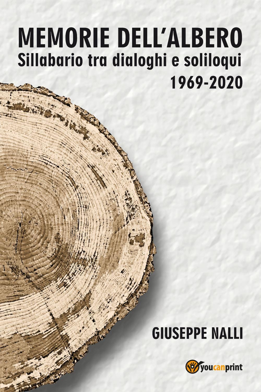 MEMORIE DELL'ALBERO (Sillabario tra dialoghi e soliloqui 1969-2020)