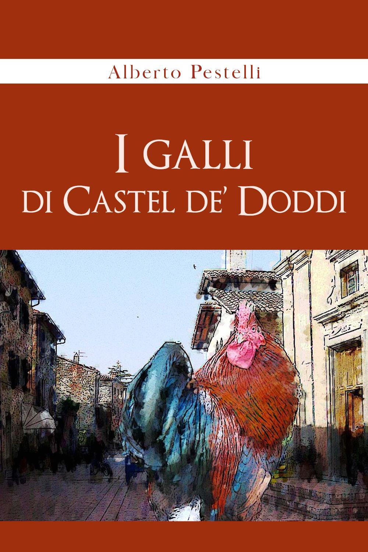 I Galli di Castel de' Doddi