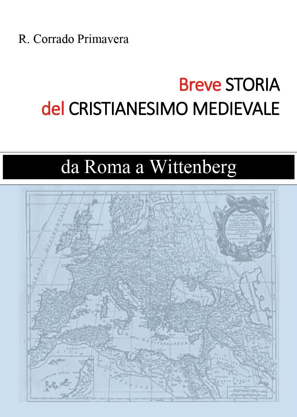 Breve Storia del Cristianesimo Medievale