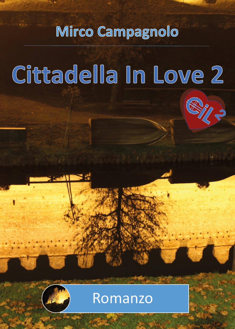 Cittadella In Love 2
