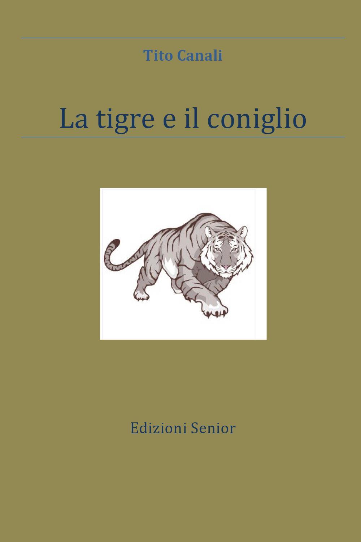 La tigre e il coniglio