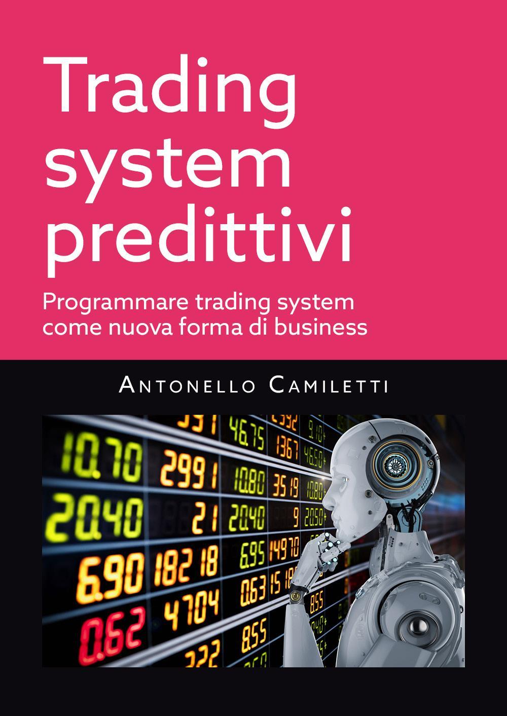 Trading system predittivi