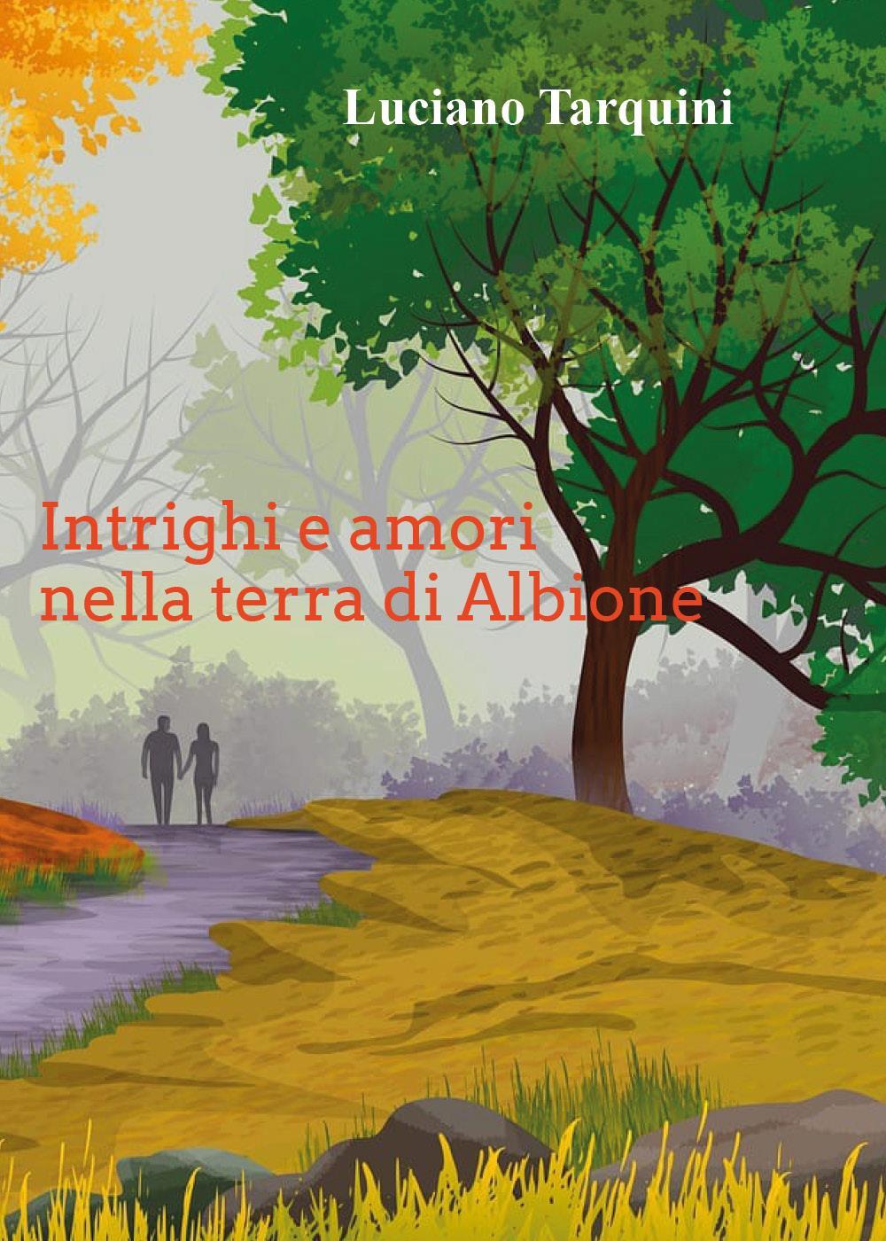 Intrighi e amori nella terra di Albione
