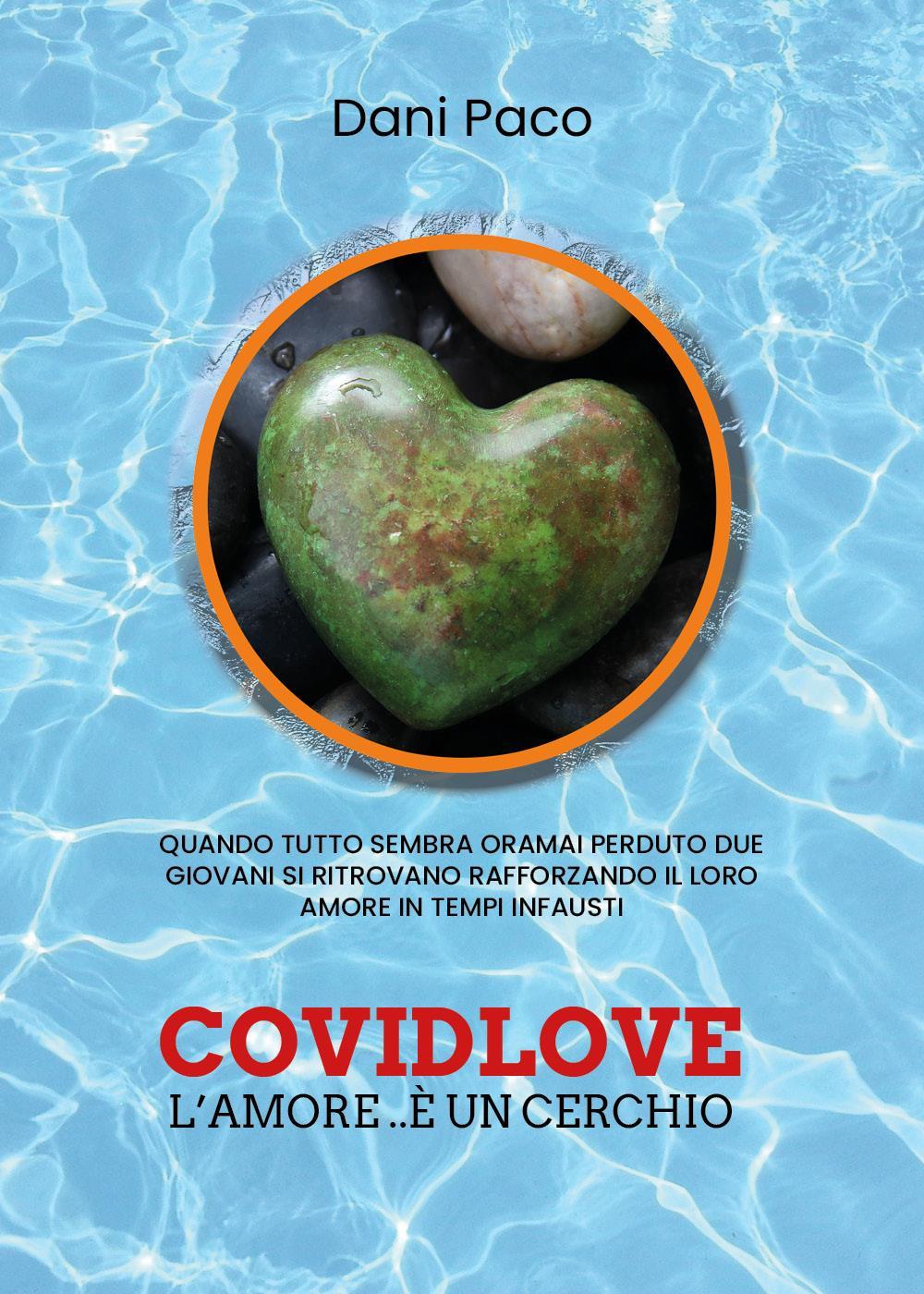 Covidlove l'Amore..è un cerchio