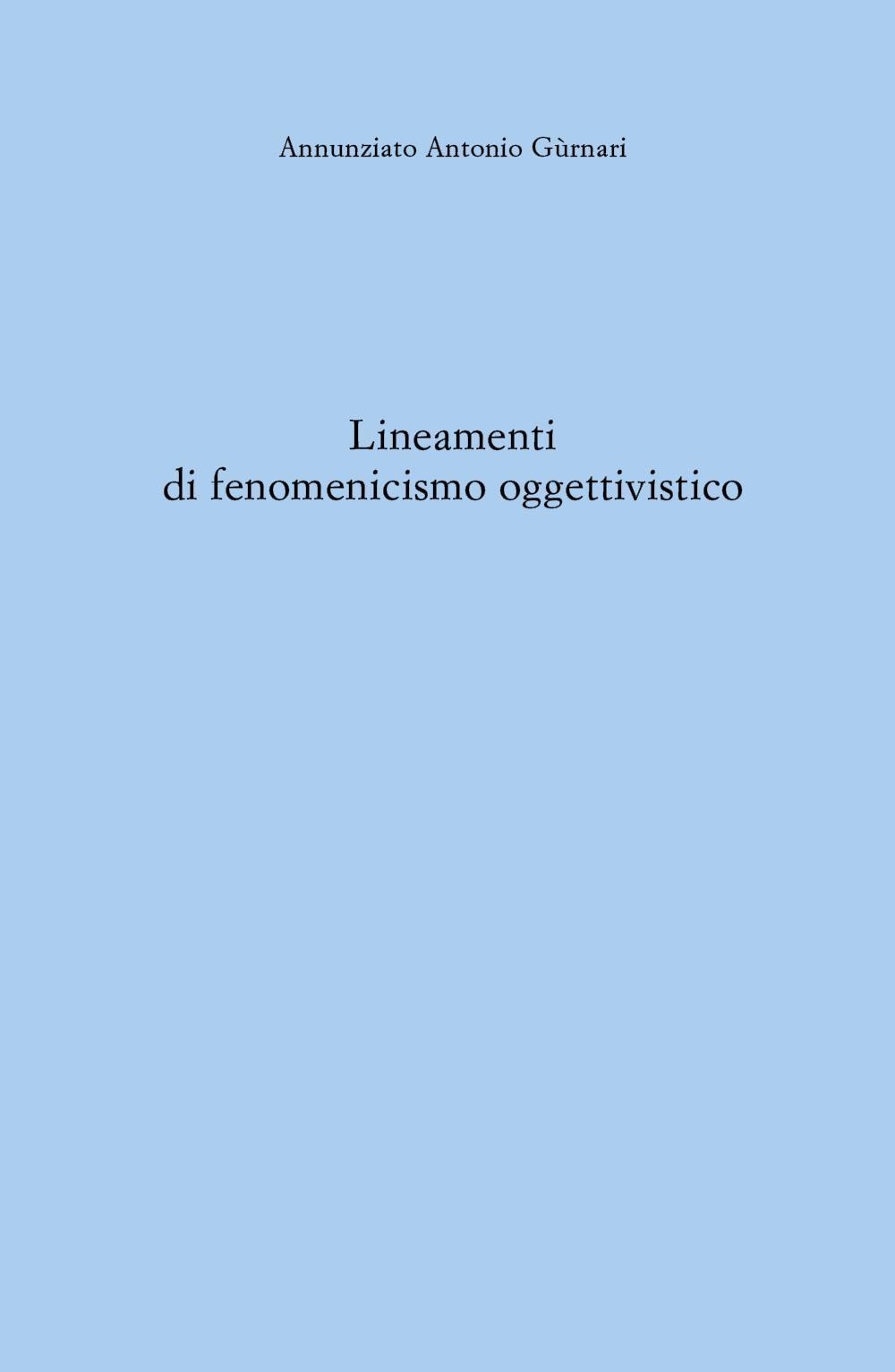 Lineamenti di fenomenicismo oggettivistico