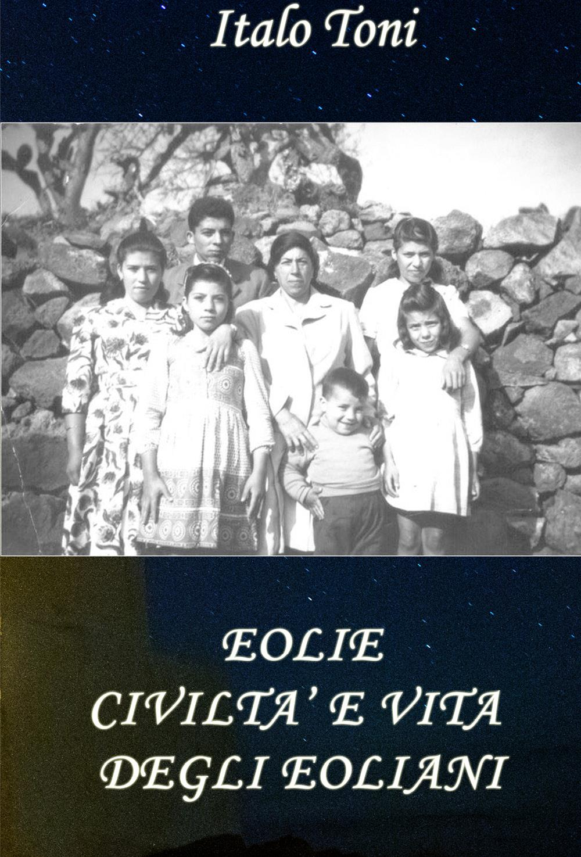 Eolie civiltà e vita degli Eoliani