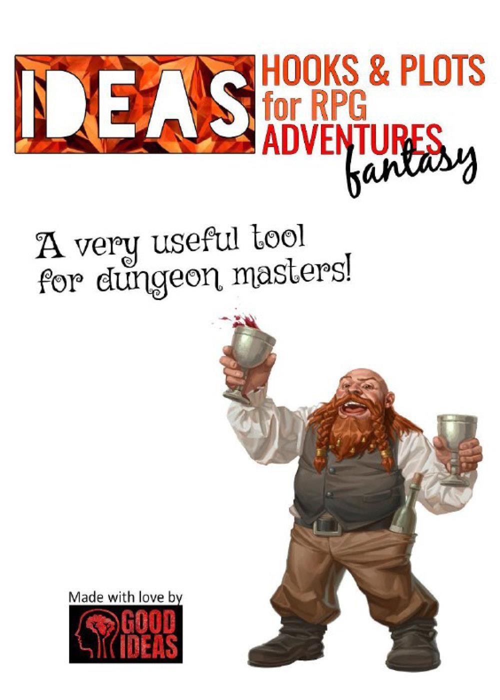 IDEAS! Hooks & Plots for RPG fantasy adventures