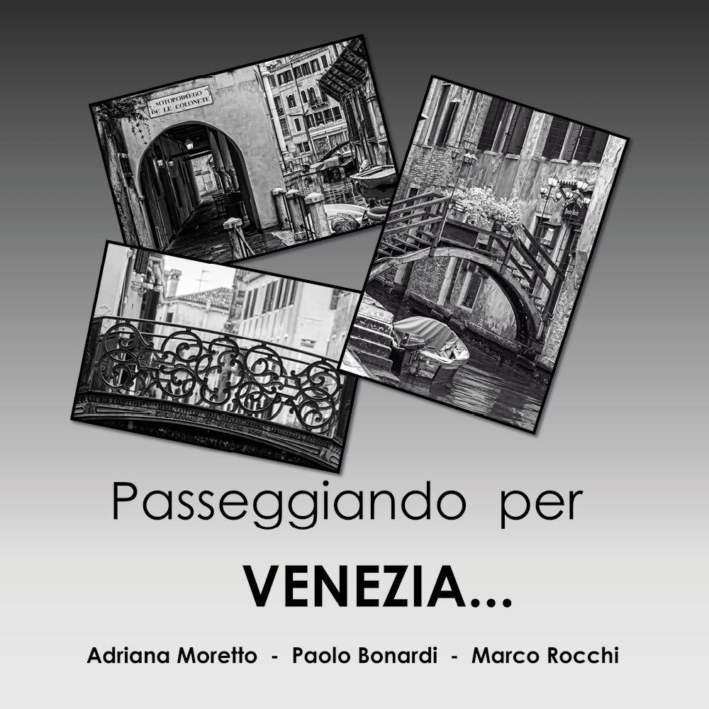Passeggiando per Venezia...