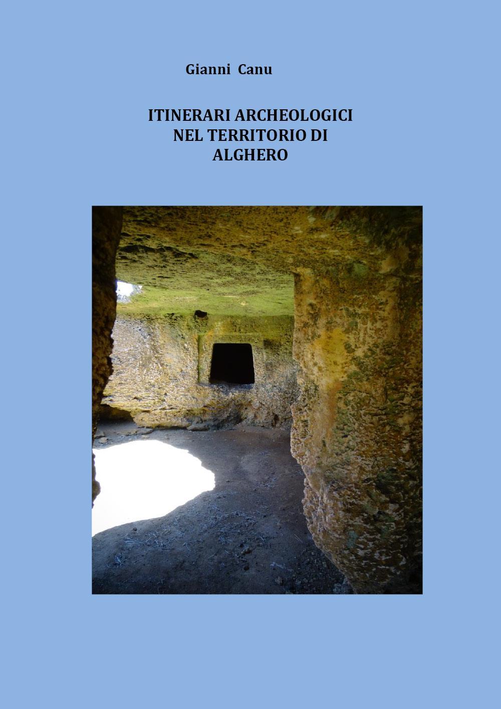 Itinerari archeologici nel territorio di Alghero