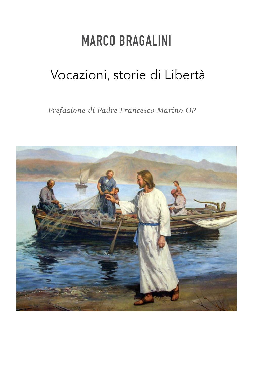 Vocazioni, storie di Libertà
