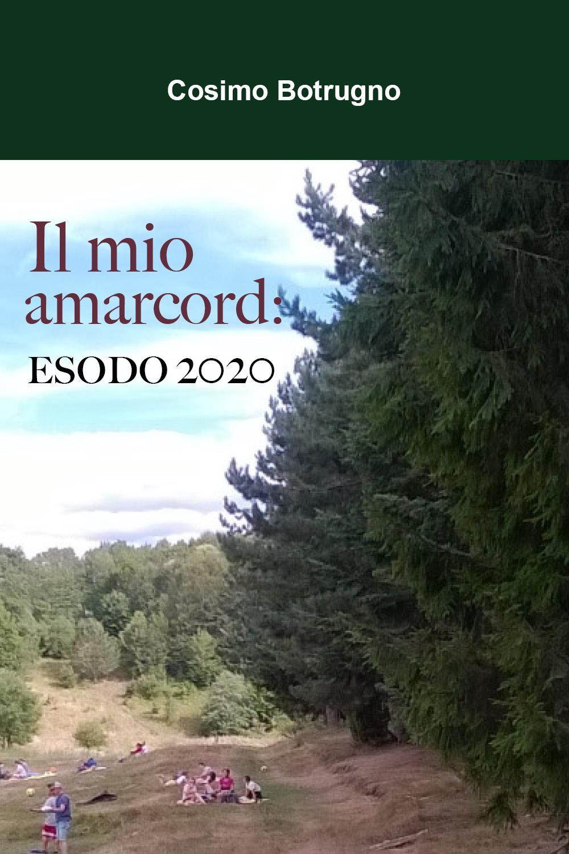 Il mio amarcord: ESODO 2020