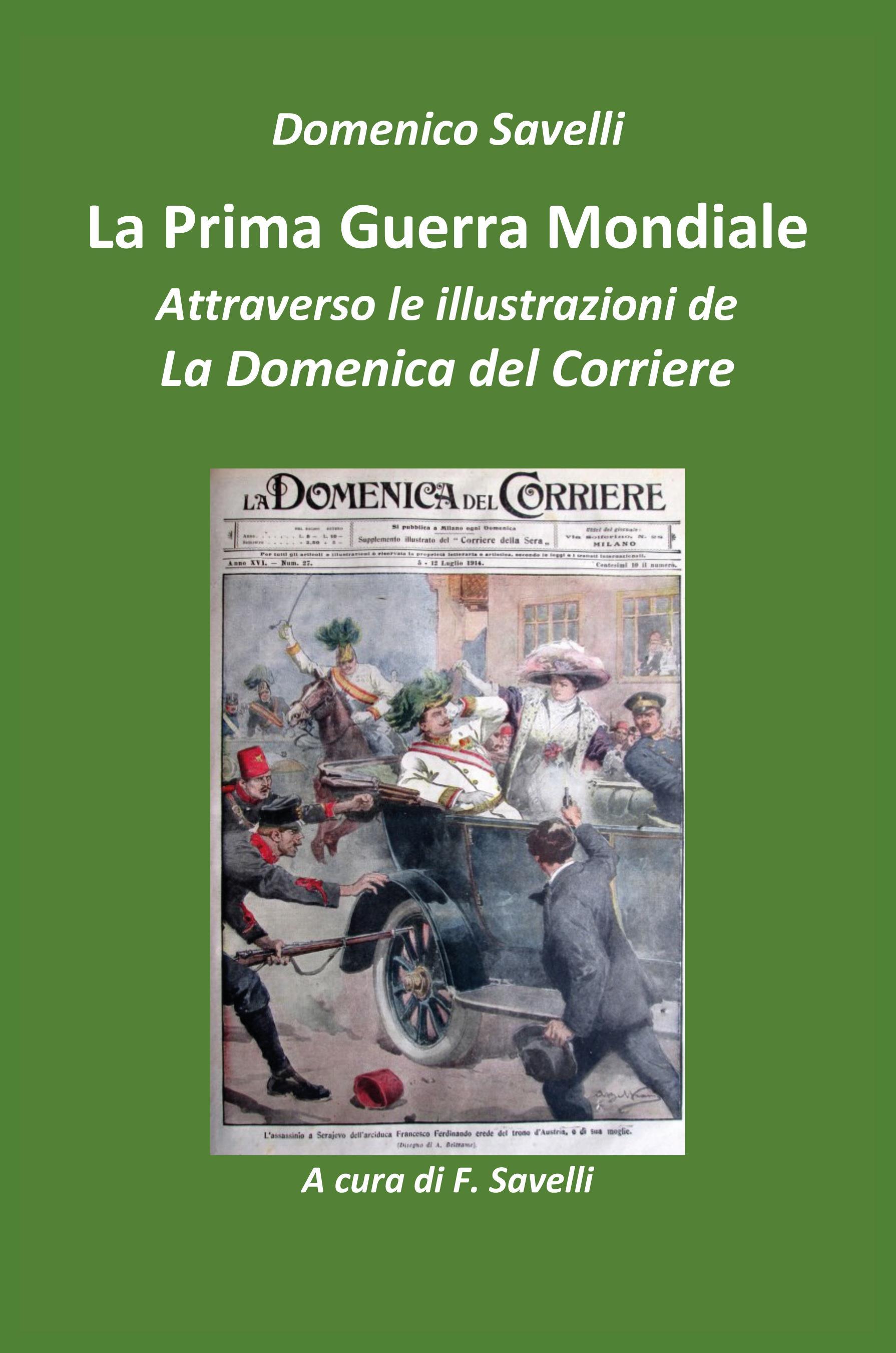 La I Guerra Mondiale attraverso le illustrazioni della Domenica del Corriere