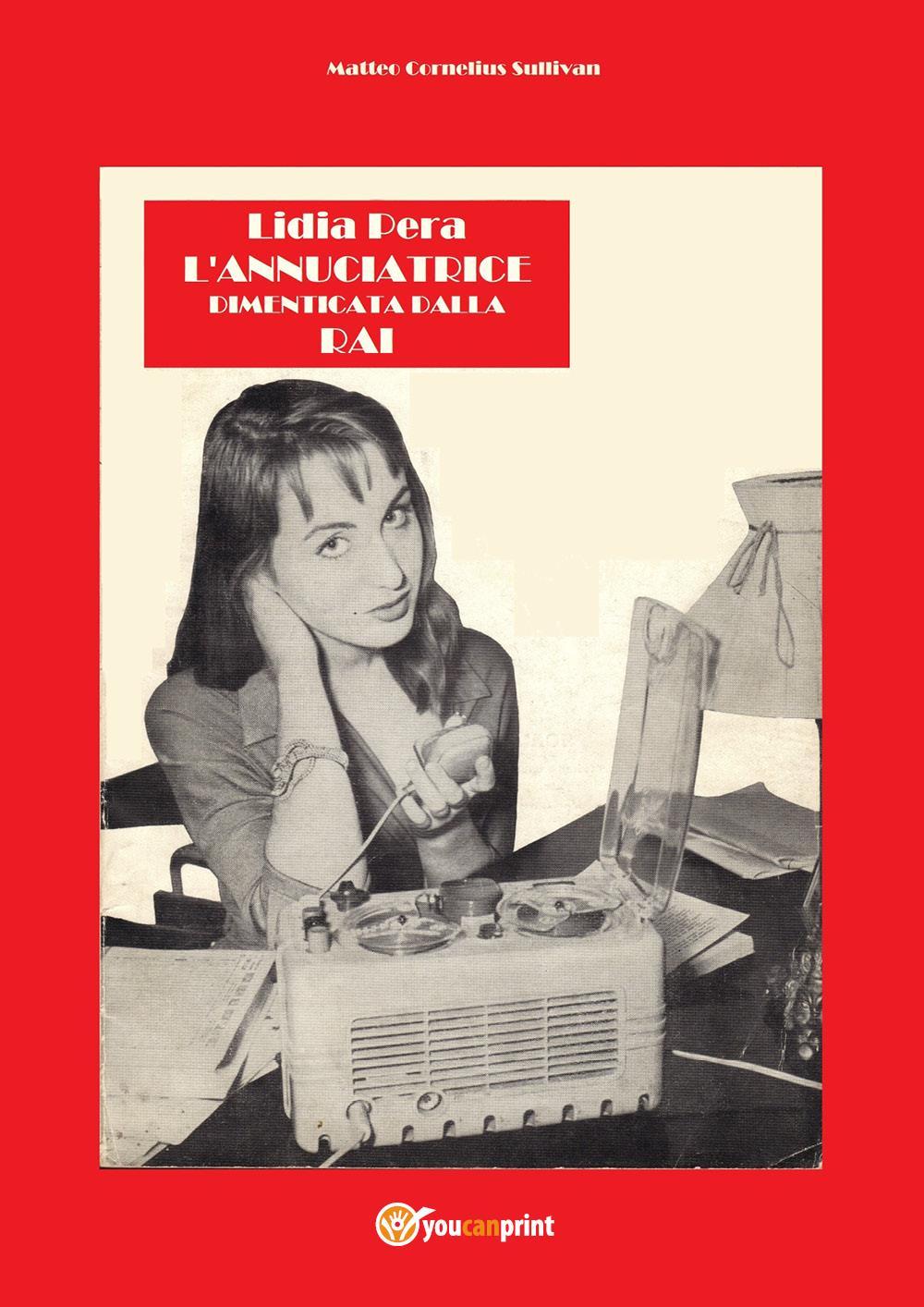 Lidia Pera l'annunciatrice dimenticata dalla RAI