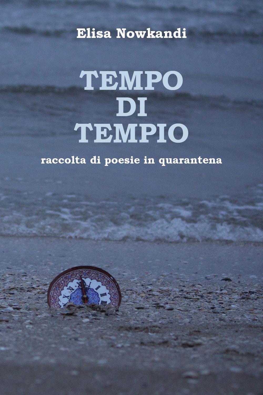 Tempo di tempio. Raccolta di poesie in quarantena