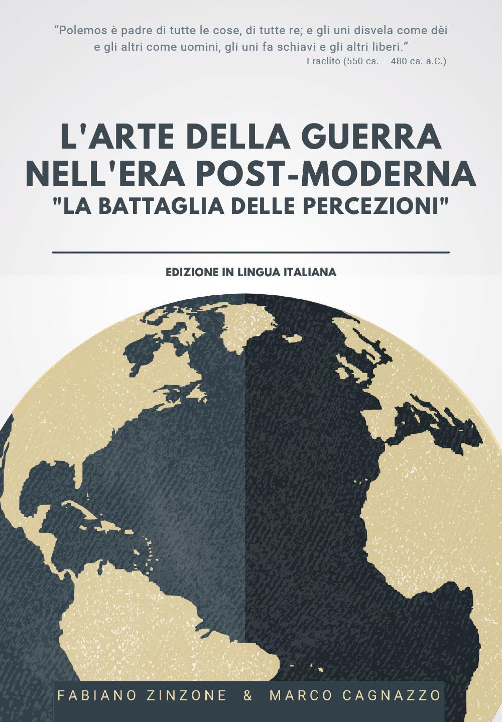 L'ARTE DELLA GUERRA NELL'ERA POST-MODERNA - La Battaglia delle Percezioni