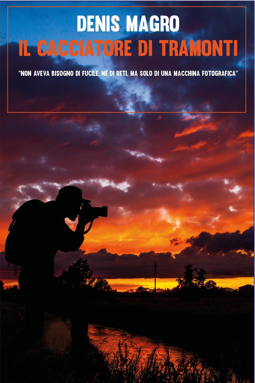 Il cacciatore di tramonti