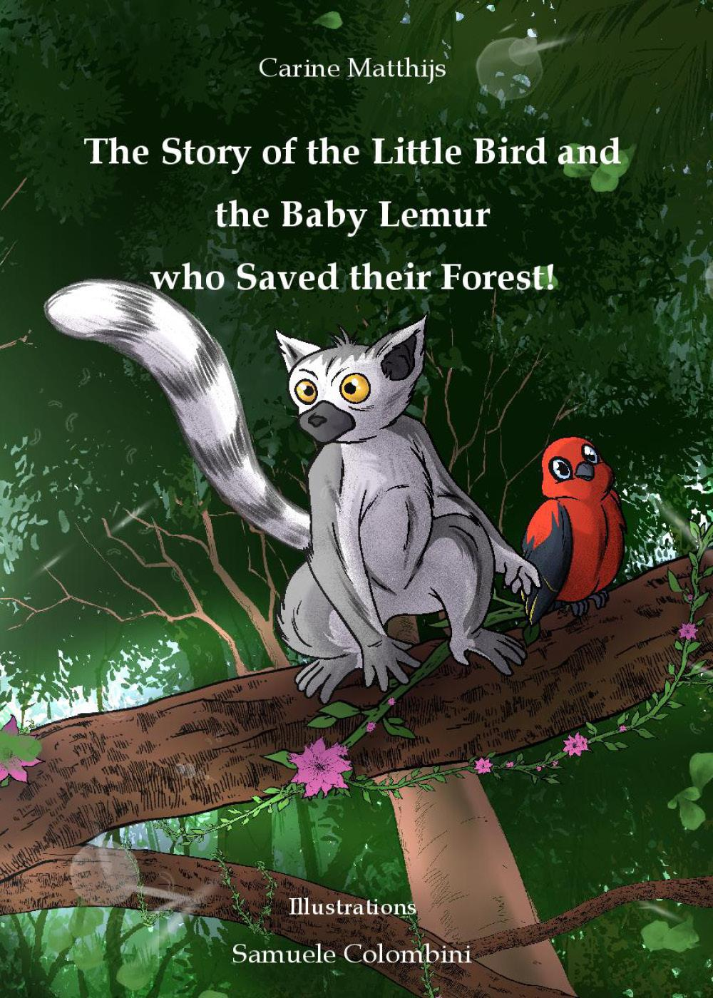 The story of the little bird and the baby lemur who saved their forest!