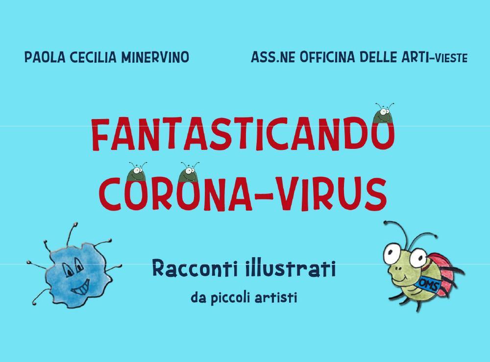 Fantasticando Corona Virus