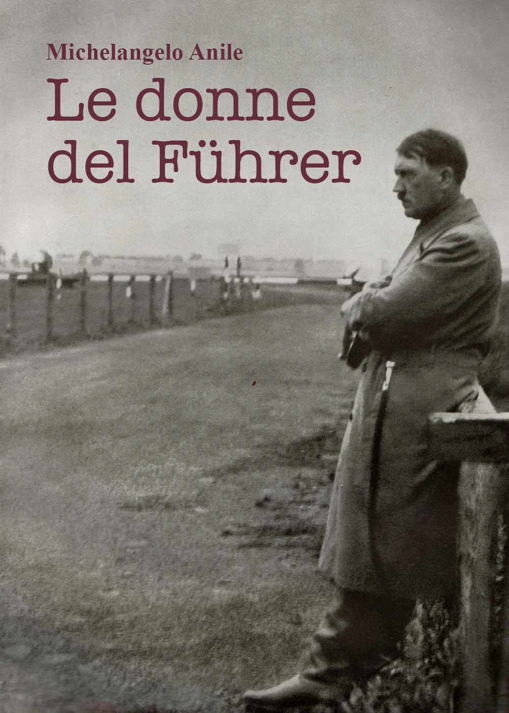 Le donne del Führer