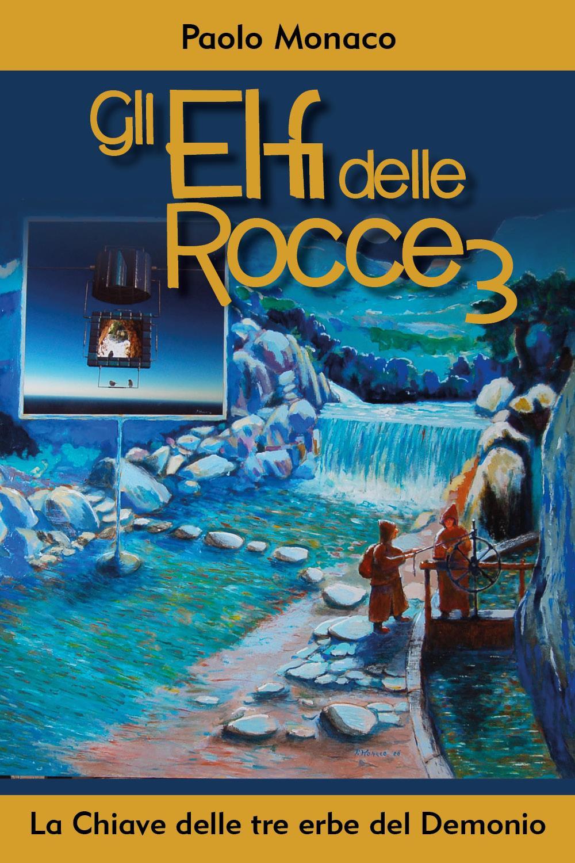 Gli Elfi delle Rocce 3, La Chiave delle tre erbe del Demonio