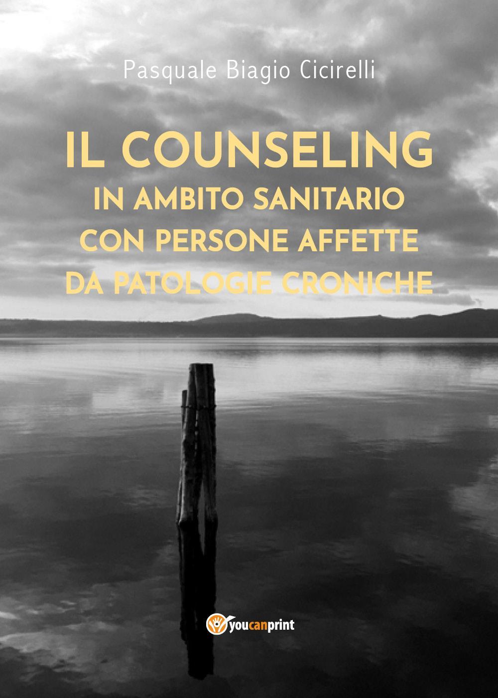 Il Counseling in ambito sanitario con persone affette da patologie croniche