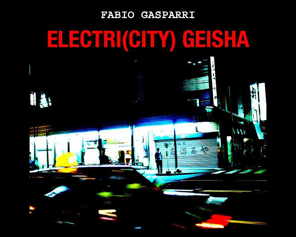 Electri(city) Geisha