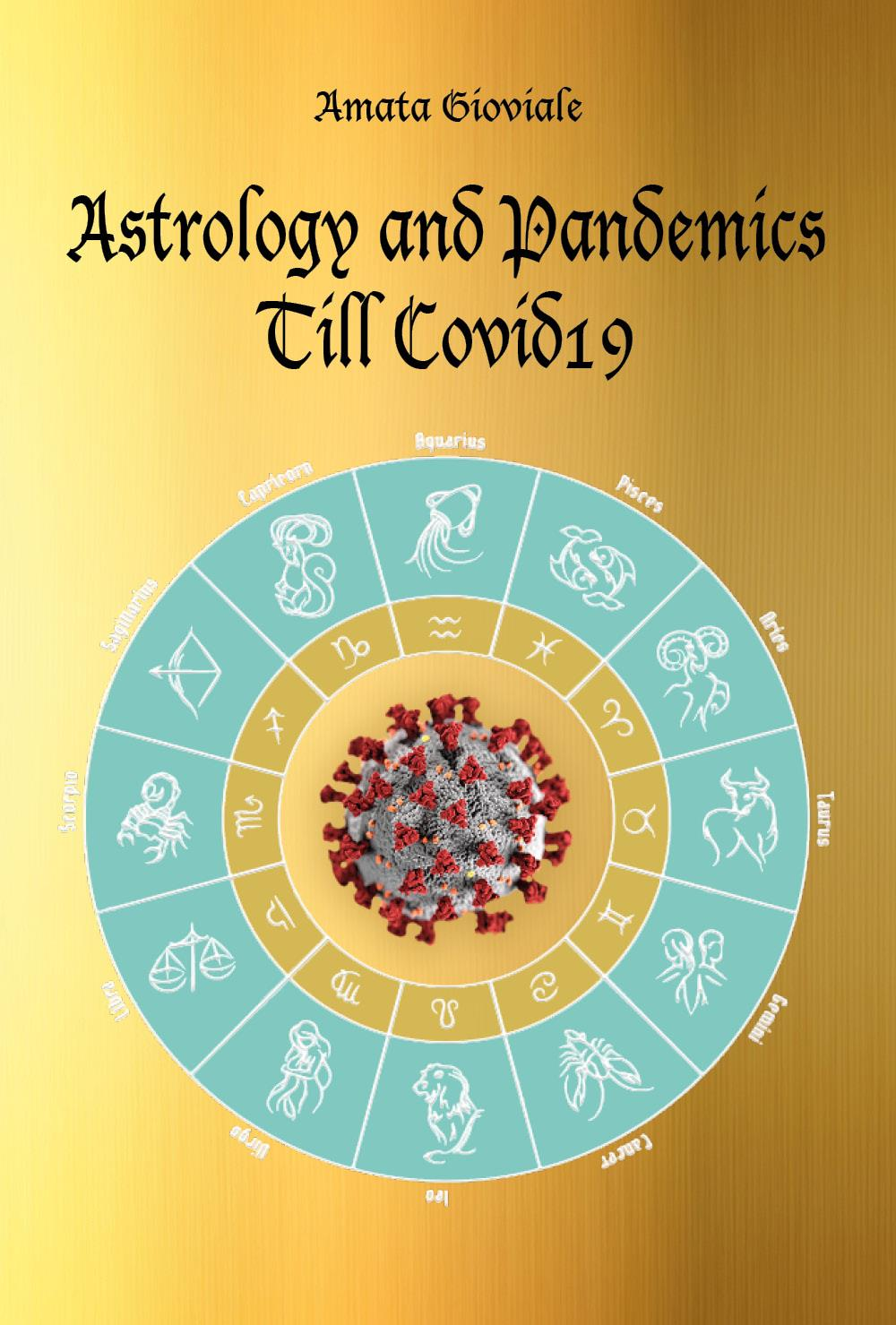 Astrology and Pandemics Till Covid19
